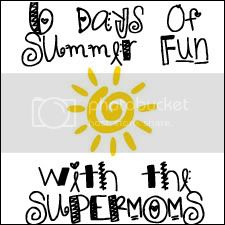 6DaysofSummerFunwiththeSUPERMOMS